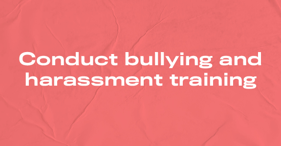 Conduct bullying and harassment training