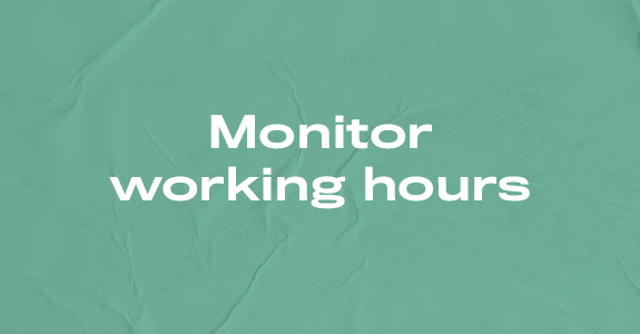 Monitor working hours